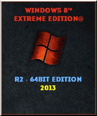 Windows 8™ Extreme Edition® R2 – 64bits Edition! By Amit [MeGa]